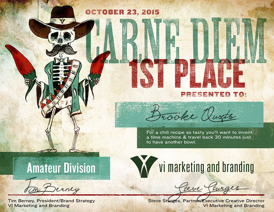 Our work: Carne Diem first place award certificate.