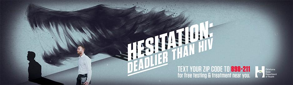 Hesitation: Deadlier than HIV
